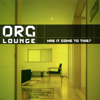 Org Lounge - Has It Come To This?