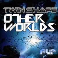 Twin Shape - Other Worlds