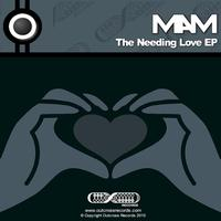 Mam - Needing Love