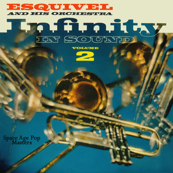 Esquivel - Infinity in Sound, Vol. 2