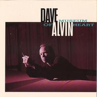 Dave Alvin - Museum Of Heart