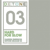 Darren Emerson - Hard For Slow