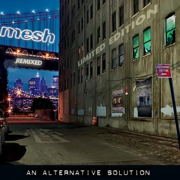Mesh - An Alternative Solution (Deluxe)
