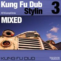Jeff Bennett - Kung Fu Dub Stylin Vol 3 Mixed by Jeff Bennett