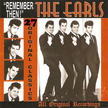 The Earls - Remember Then: 27 Original Classics