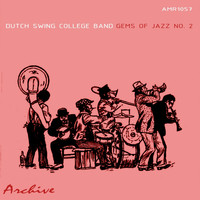 Dutch Swing College Band - Gems Of Jazz, No. 2