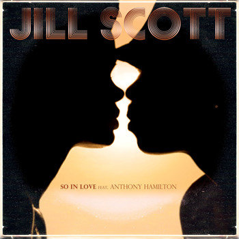 Jill Scott - So In Love (feat. Anthony Hamilton)