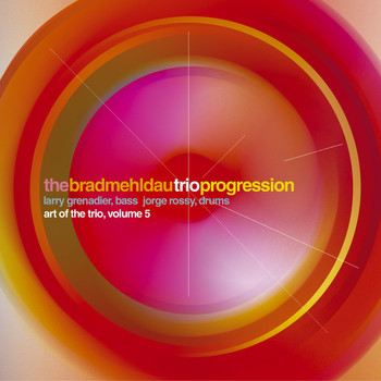 Brad Mehldau - Progression: Art Of The Trio, Volume 5