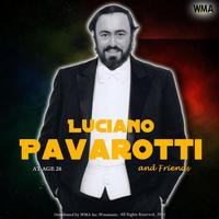 Luciano Pavarotti - Luciano Pavarotti and friends