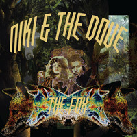 Niki and the Dove - The Fox