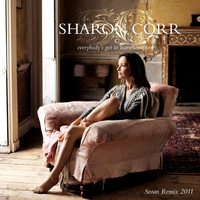 Sharon Corr - Everybody's Got To Learn Sometime (Seoan remix 2011)