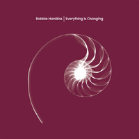 Robbie Hardkiss - Everything is Changing