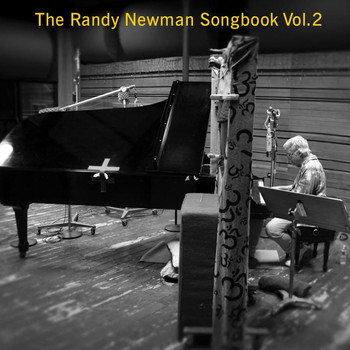Randy Newman - The Randy Newman Songbook Vol. 2