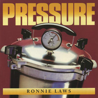 Ronnie Laws - Pressure