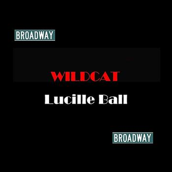 Lucille Ball - Wildcat