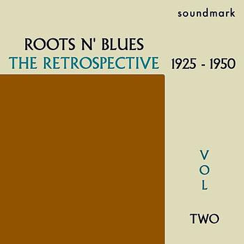Mamie Smith - Roots N' Blues: The Retrospective: 1925-1950, Vol. Two