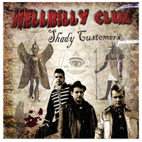 Hellbilly Club - Shady Customers