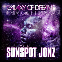 Sunspot Jonz - Galaxy of Dreams