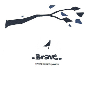 Brown Feather Sparrow - Brave