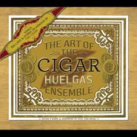 Huelgas Ensemble - The Art of the Cigar