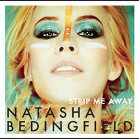 Natasha Bedingfield - Strip Me Away (Explicit)
