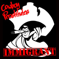 Cowboy Prostitutes - Immigrant