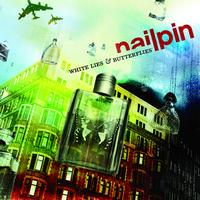 Nailpin - White Lies And Butterflies