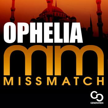 Miss Match - Ophelia