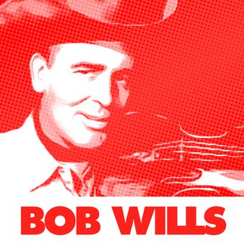 Bob Wills - 100 Country Music Classics By Bob Wills (From 1935 To 1940)