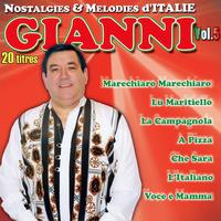 Gianni - Nostalgies Et Mélodies d'Italie Vol. 5