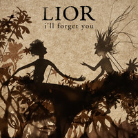 Lior - I'll Forget You