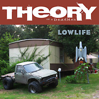 Theory Of A Deadman - Lowlife (Explicit)