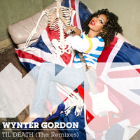 Wynter Gordon - Til Death