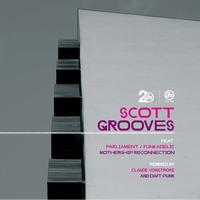 Scott Grooves feat. Parliament Funkadelic - Mothership Reconnection Remixes