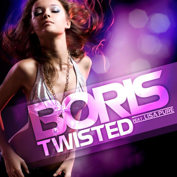 DJ Boris - Twisted feat. Lisa Pure