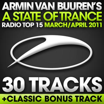 Armin van Buuren - A State Of Trance Radio Top 15 - March / April 2011 [30 Tracks]
