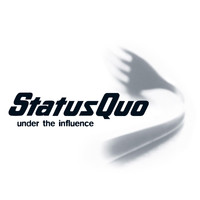 Status Quo - Under the Influence (Remastered)