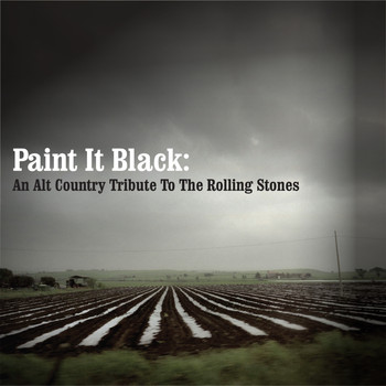 Various Artists - Paint It Black: An Alt Country Tribute To The Rolling Stones