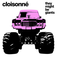 They Might Be Giants - Cloissoné
