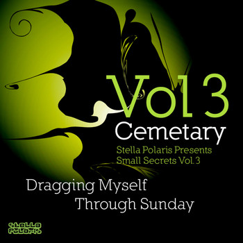 Cemetary - Stella Polaris Presents Small Secrets, Vol. 3