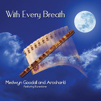 Medwyn Goodall - With Every Breath