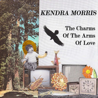 Kendra Morris - Charms of The Arms of Love
