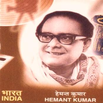Hemant Kumar - Hemant Kumar the Legend of India
