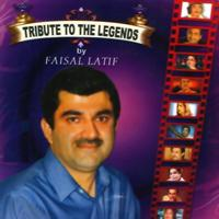 Faisal Latif - Tribute to the Legends