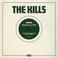 The Kills - Satellite Remixes