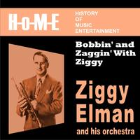 Ziggy Elman - Bobbin' and Zaggin' With Ziggy