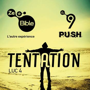P.U.S.H. - Tentation (Ze Bible)