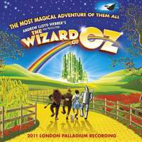 Andrew Lloyd Webber - Andrew Lloyd Webber's New Production Of The Wizard Of Oz (Original London Cast Recording)