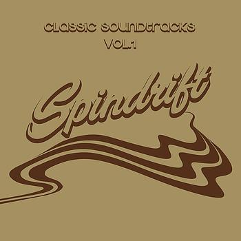 Spindrift - Classic Soundtracks, Vol. 1