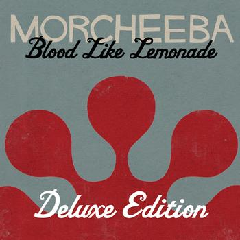 Morcheeba - Blood Like Lemonade ((Deluxe Version))